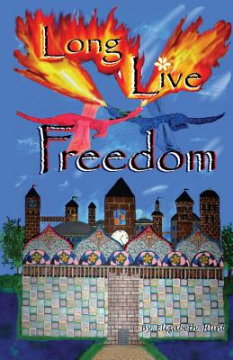 SIGNED -- paperback -- Long Live Freedom
